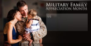Military Family Appreciation Month - May 11th is military spouse appreciation day?