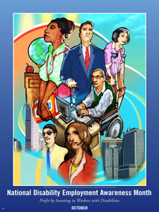 National Disability Employment Awareness Month - October is National Disability Employment Awareness Month?