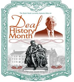 Deaf History Month - What month is Deaf History Month?