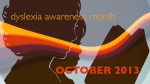 Dyslexia Awareness Month - do you think there should be more awareness for dyslexia?