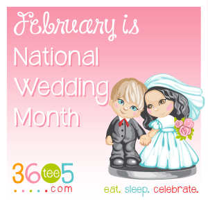 National Weddings Month - funny national holidays?