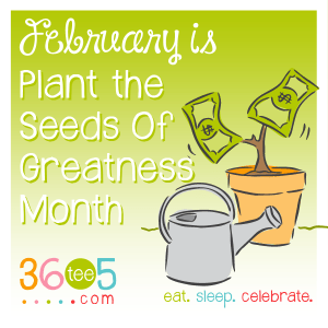 Plant the Seeds of Greatness Month - Where can I find a list of appreciation and awareness months?