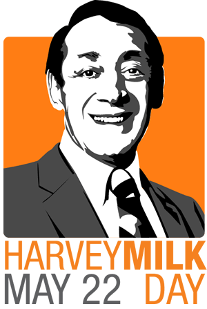 Harvey Milk Day - Should there be a Harvey Milk day?