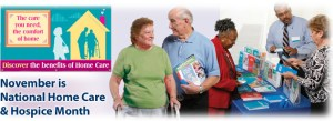 National Home Care & Hospice Month - November is National Home Care