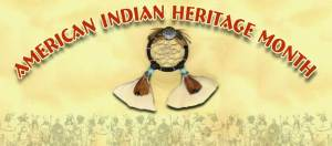 National Native American Heritage Month - why do we celebrate national American indian heritage month?