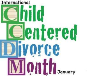 International Child-Centered Divorce Awareness Mon - Intl Child-Centered Divorce