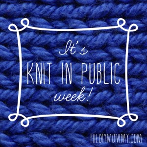 Worldwide Knit in Public Week - Is there a National Knitting Day or Month?