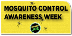 National Mosquito Control Awareness Week - National Mosquito Control