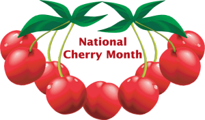 National Cherry Month - Is there such thing as a National Chocolate Day?