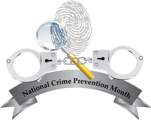 National Crime Prevention Month - Why Have crime ratesreported crimes started to decline in 2010?