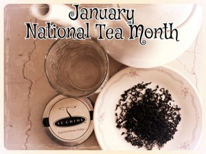 National Hot Tea Month - January is national what month in the US?