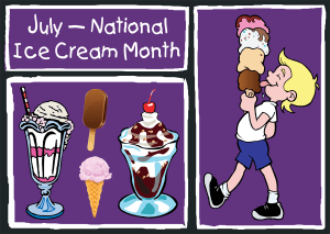 National Ice Cream Month - Did you know it's National Ice Cream Month?
