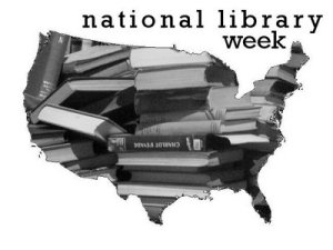 National Library Week - Is there a national library month? Or book month?
