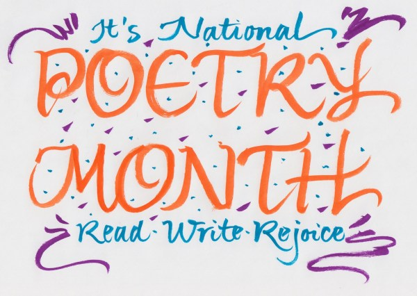 Ideas for celebrating National Poetry Month??
