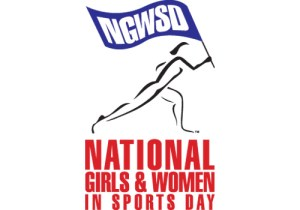 National Girls & Women in Sports Day - NATIONAL GIRLS AND WOMEN IN