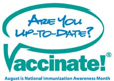 National Immunization Awareness Month - August is the ONLY calender month without a MAJOR holiday: Why has it never been claimed for any