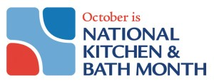National Kitchen & Bath Month - kitchen and bath month