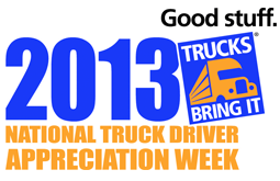 National Truck Driver Appreciation Week - Whats a good thing to say when you walk by a Soldier on the street in his uniform?