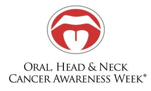 Oral, Head and Neck Cancer Awareness Week - Which months are cancer awareness months?
