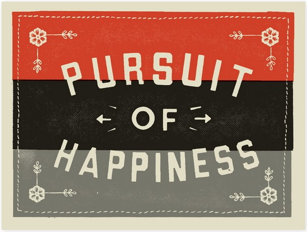 Pursuit of happiness? Someone ?