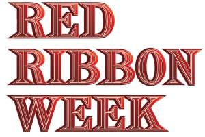 Red Ribbon Week - what is the point of red ribbon week?