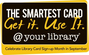 Library Card Sign-up Month - Can I sign up for a library card for my 8 month old or is it too early?Whats the earliest?