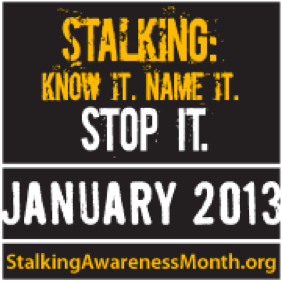 why is january national stalking awareness month?