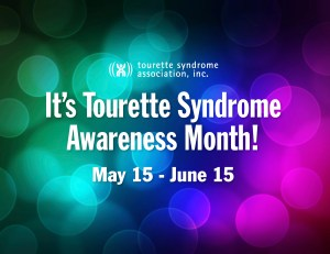 Tourettes Syndrome Awareness Month - Is there an official Tourettes Awareness month?