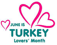 June is Turkey Lovers Month - What month is National Turkey Lovers' Month?