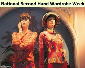 National Secondhand Wardrobe Week - National second hand wardrobe