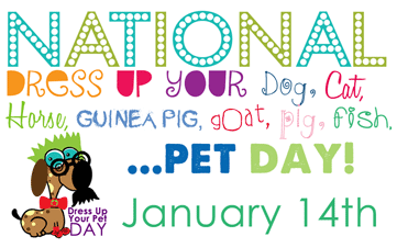National Dress Up Your Pet Day?