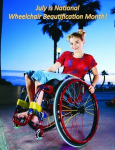 Celebrate National Wheelchair Beautification Month