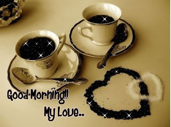Awesome Good Morning My Love Wish Pictures For Love Couples