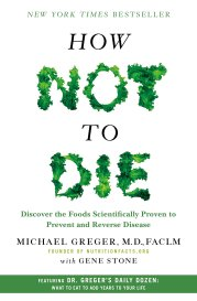 How not to die book by Dr Michael Greger