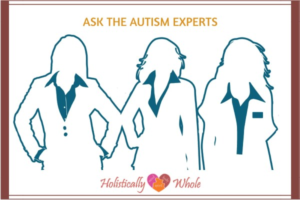 Ask The Experts: The Best Advice for Autism Parents