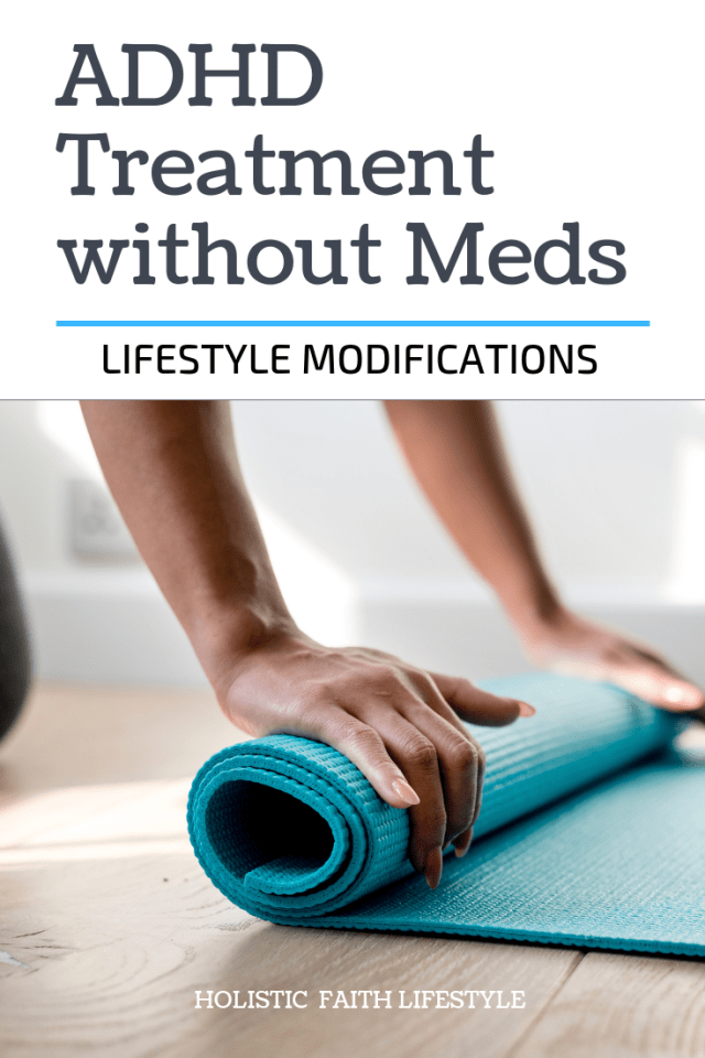 ADHD without medication, Lifestyle Modifications