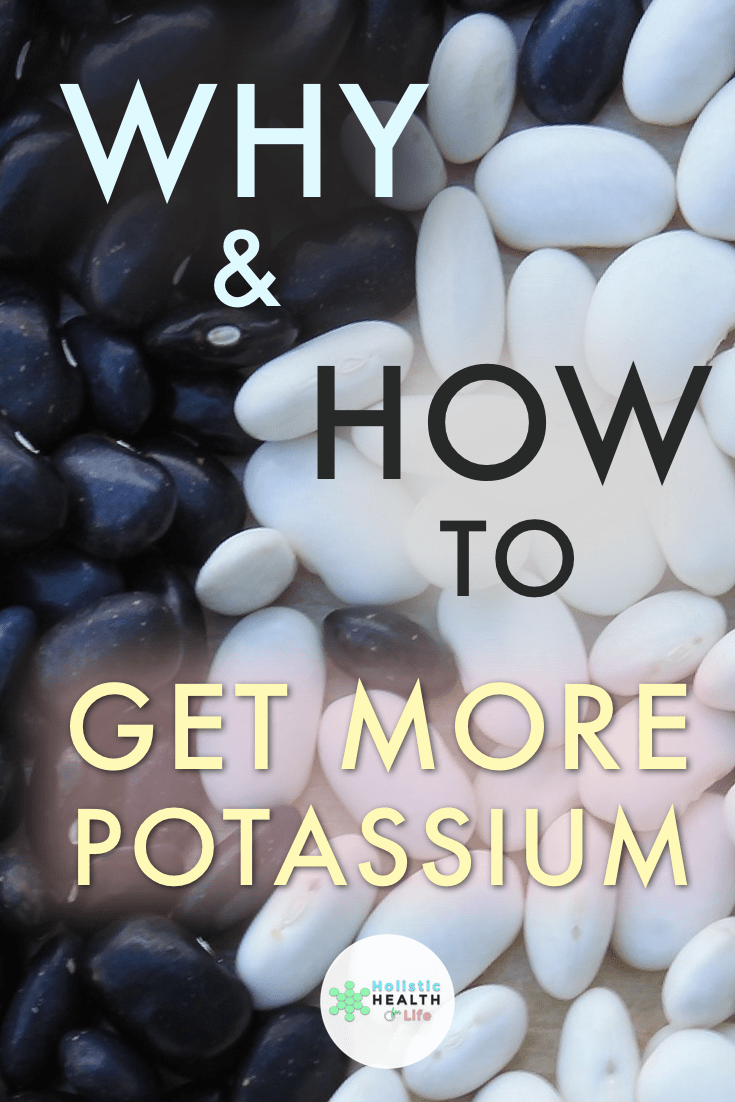 Why and How to Get More Potassium