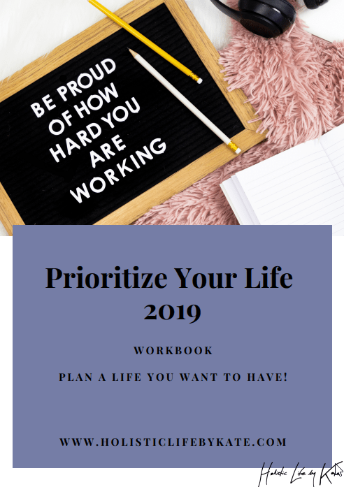 Prioritize Your Life 2019 free printable workbook