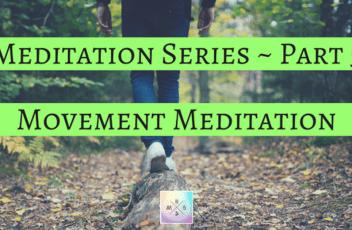 Meditation Series ~ Part 5(1)