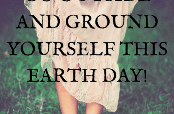 Get Outside and Ground Yourself this Earth Day!(1)
