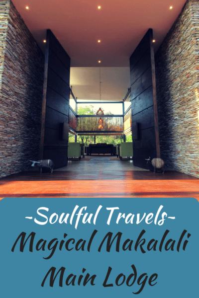 ~Soulful Travels~ Magical Makalali Main Lodge