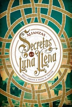secretos-de-la-luna-llena-alianzas-iria-g-parente-y-selene-m-pascual-ok