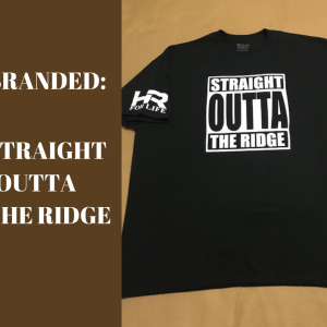 Straight Outta The Ridge