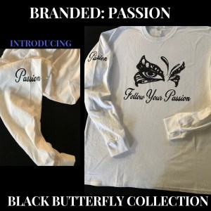 Introducing Passion A Black ButterFiy Collection