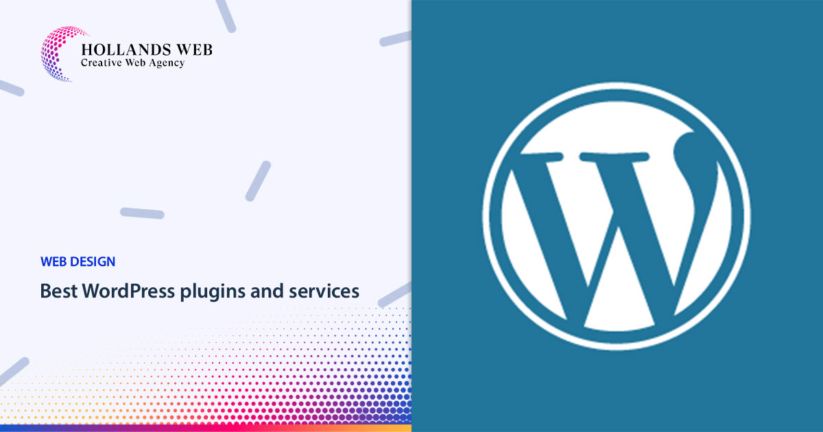 Best WordPress plugins and services