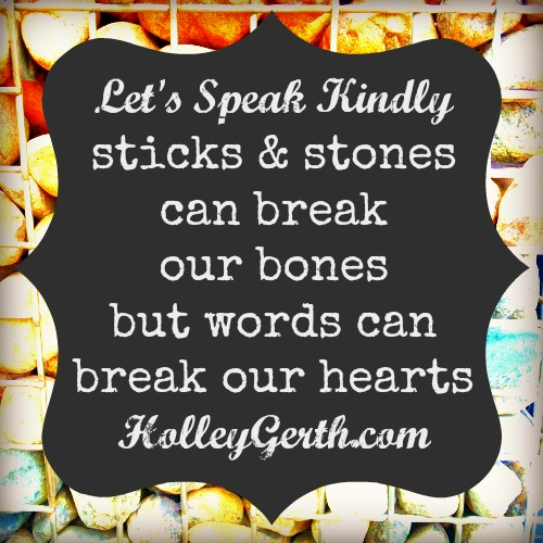 Speak Kindly by HolleyGerth.com