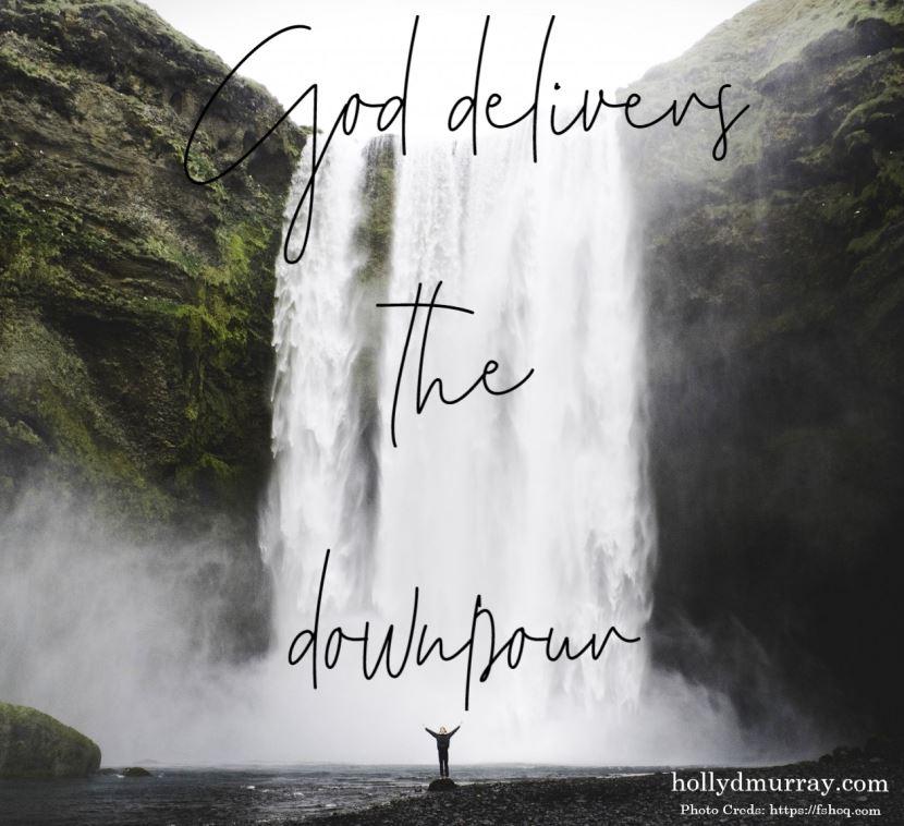 A Season that God Delivers the Downpour