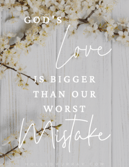 God's Love is Bigger Printable Holly Murray Author Believe Believing for a Miracle