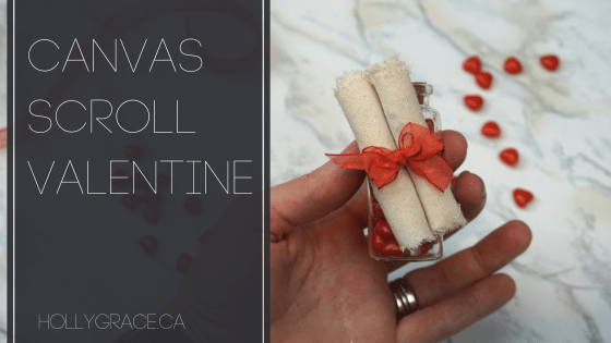 How To Make A Canvas Scroll Valentine