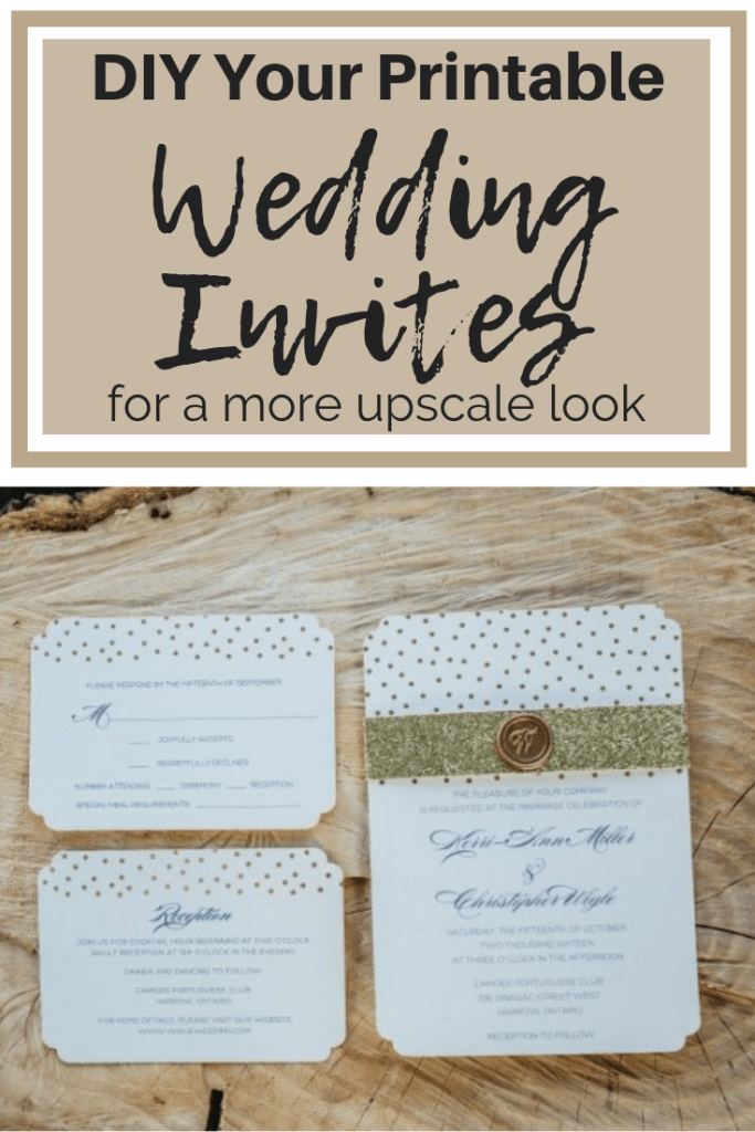 How to upgrade printable wedding invites for an upscale look on a budget. #BudgetBride #DIYWeddings